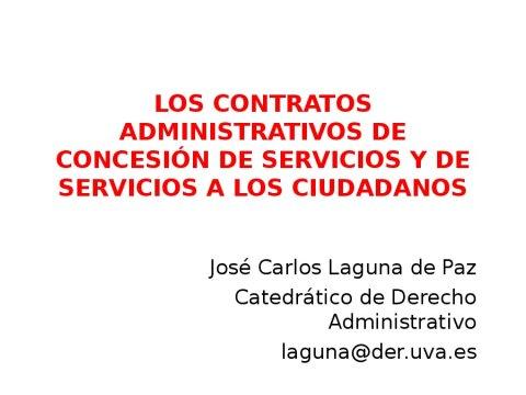 A concesión de servizos e o contrato de servizos aos cidadáns  - A nova Lei de contratos do sector público na Administración local